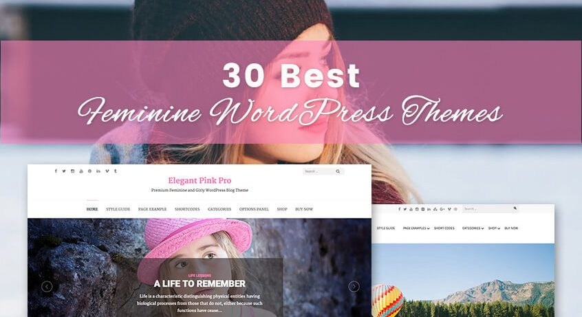 30 Best Feminine WordPress themes of 2017 (Free and Premium)