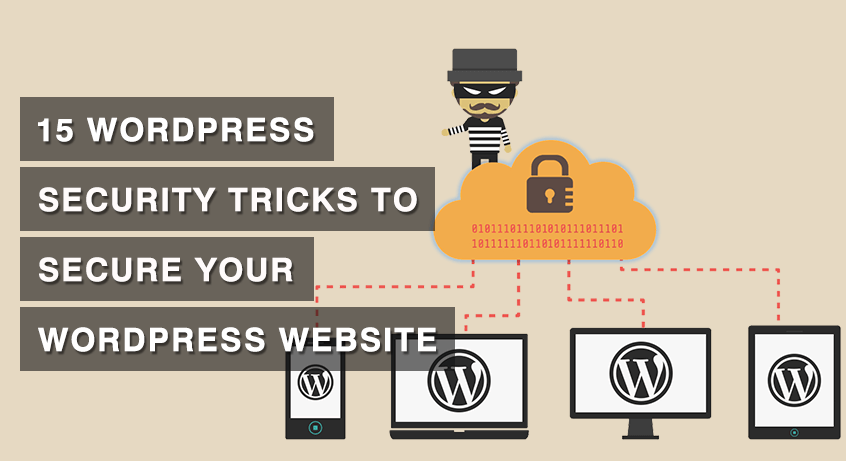 15 WordPress Security Tricks to Secure Your WordPress Website