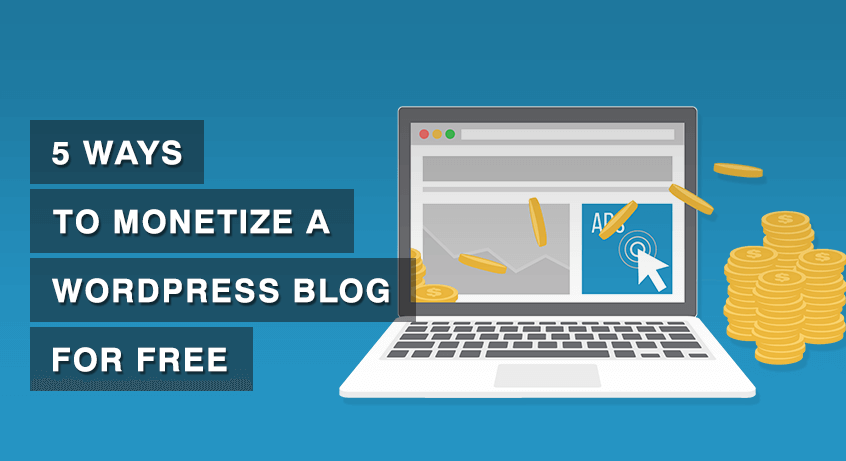 monetize a WordPress blog/website for free