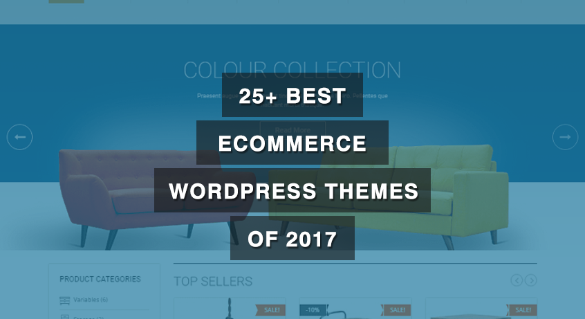 25+ Best eCommerce WordPress Themes of 2017
