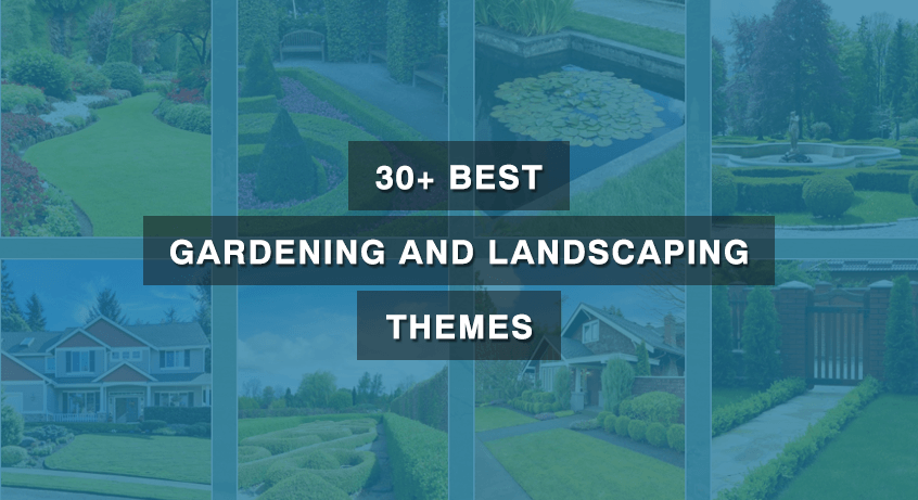 30+ Best Gardening And Landscaping Themes