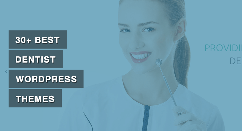 30+ Best Dentist WordPress Themes
