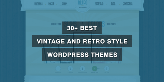 25+ Best Vintage and Retro Style WordPress Themes