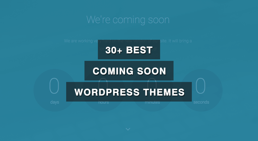 30+ Best Coming Soon WordPress Themes