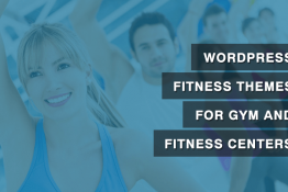 WordPress Fitness Themes for Gym and Fitness Centers
