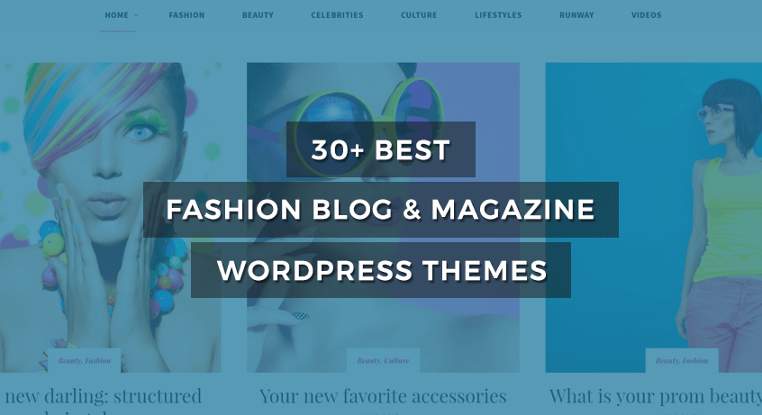 best fashion blog magazine WordPress themes