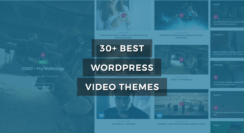 30+ Best WordPress Video Themes of 2017
